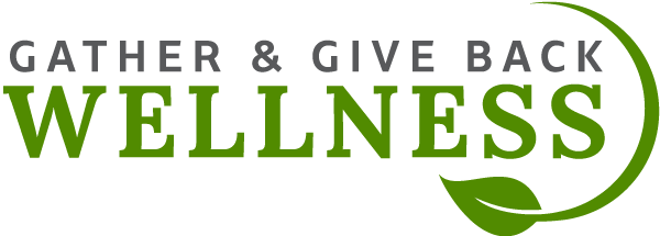 Gather & Give Back Wellness